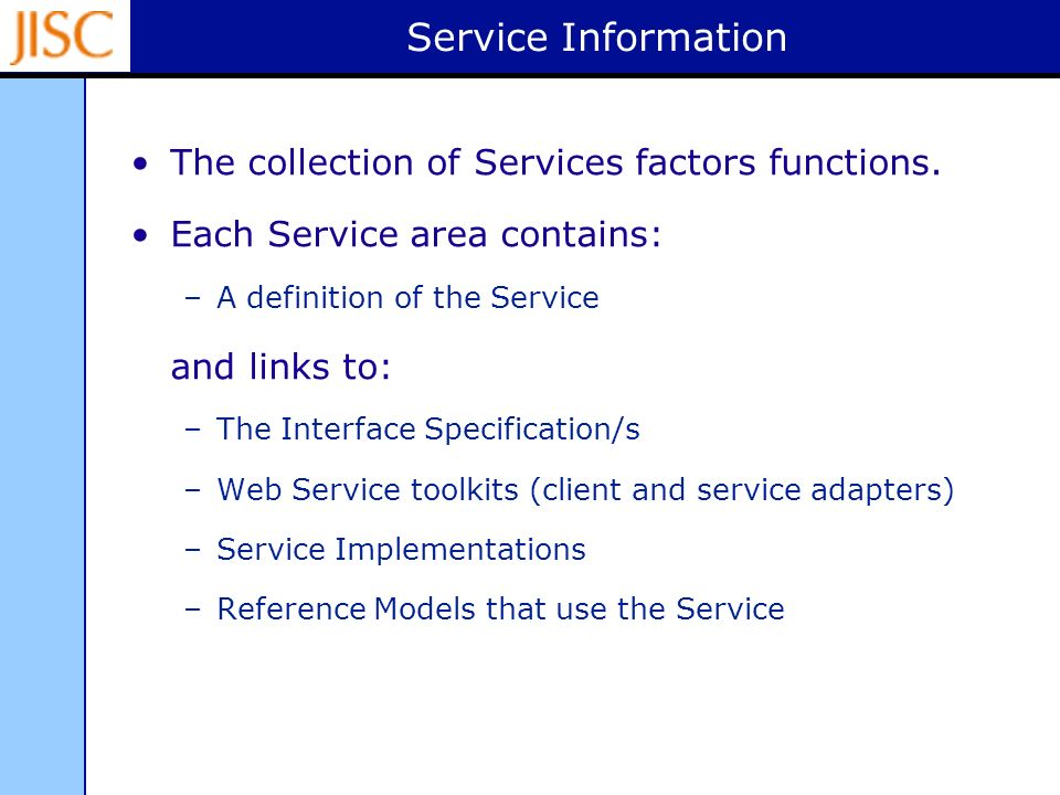Service Information The collection of Services factors functions.