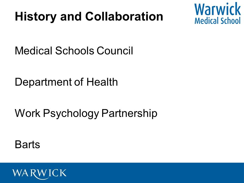 History and Collaboration Medical Schools Council Department of Health Work Psychology Partnership Barts