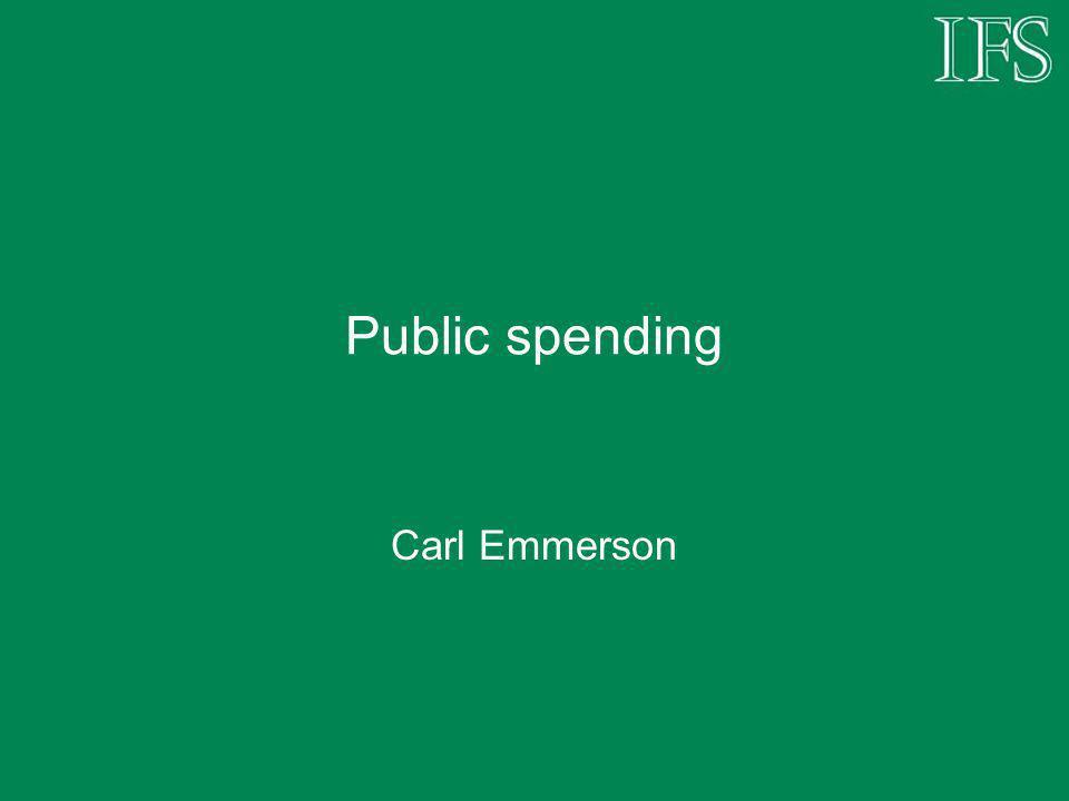 Public spending Carl Emmerson