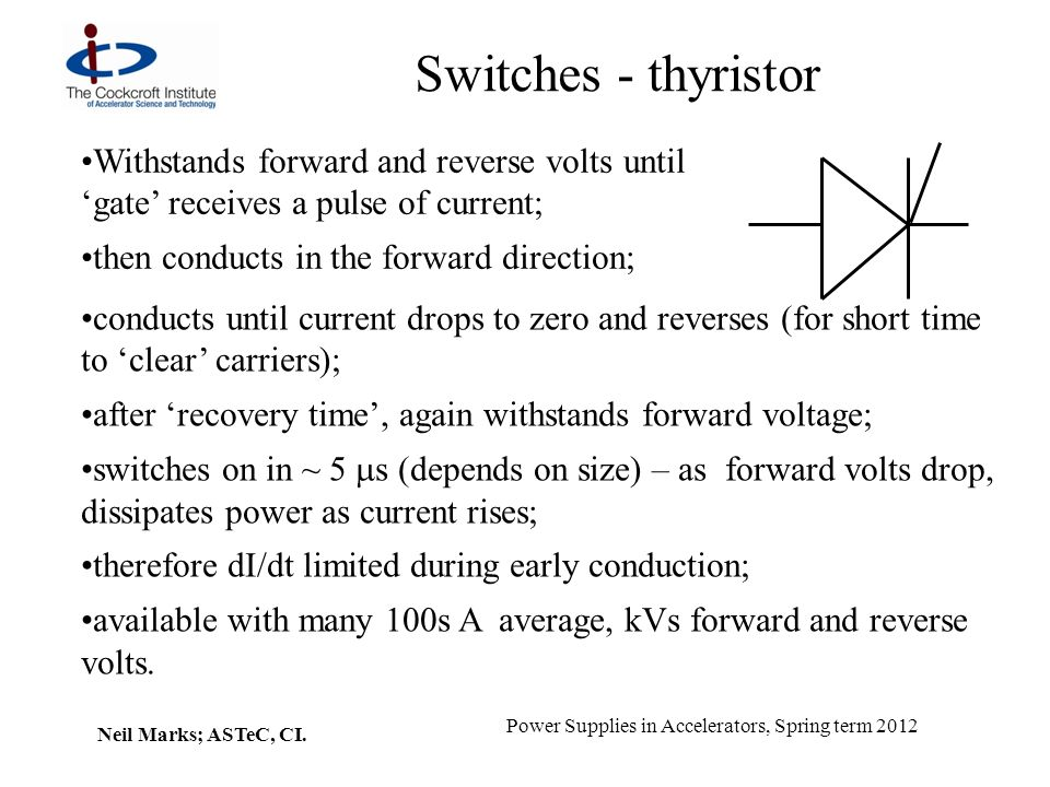 Neil Marks; ASTeC, CI.Power Supplies in Accelerators, Spring term 2012 Switches – i.g.b.t.