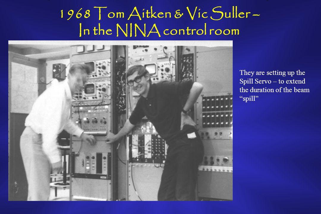 1968 First Synchrotron Light experiment - Ian Munro + Scott Hamilton (Manchester University) Scott Hamilton and Tom Aitken inside the NINA tunnel alongside the SR beam line