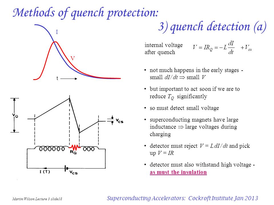 Martin Wilson Lecture 3 slide17 Superconducting Accelerators: Cockroft Institute Jan 2013 Methods of quench protection: 2) quench back heater detect t