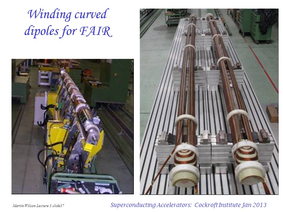 Martin Wilson Lecture 3 slide36 Superconducting Accelerators: Cockroft Institute Jan 2013 Facility for Antiproton and Ion Research FAIR SIS 300 SIS 10