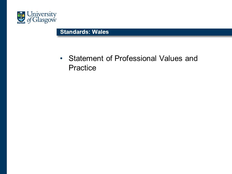Standards: Wales Statement of Professional Values and Practice