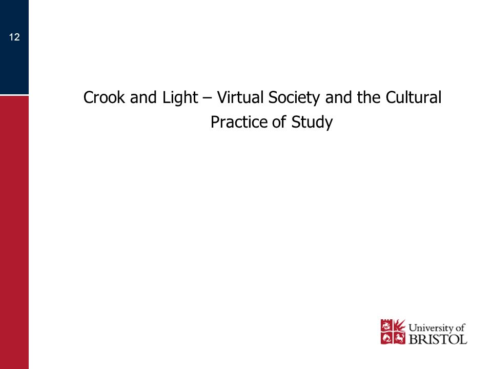 12 Crook and Light – Virtual Society and the Cultural Practice of Study