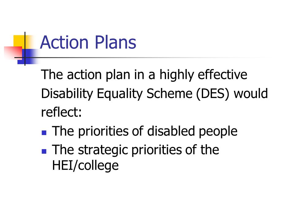 The practical application of the specific duties Preparation of action plans Involving disabled people Gathering evidence Analysing evidence Assessing the impact of policies/practices and proposed policies/ practices