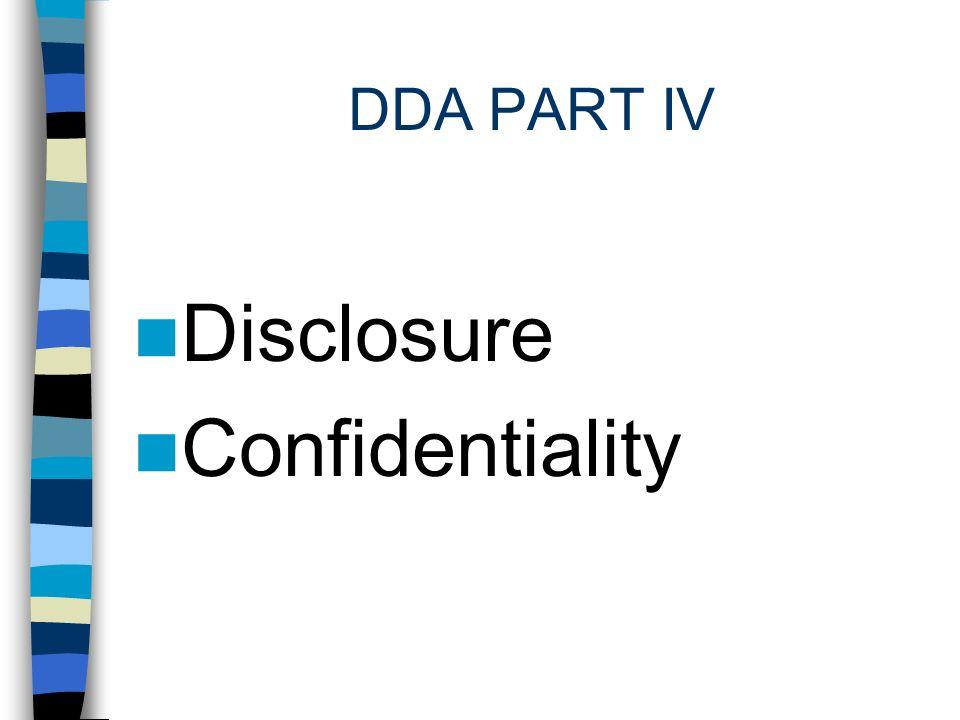 DDA PART IV Disclosure Confidentiality