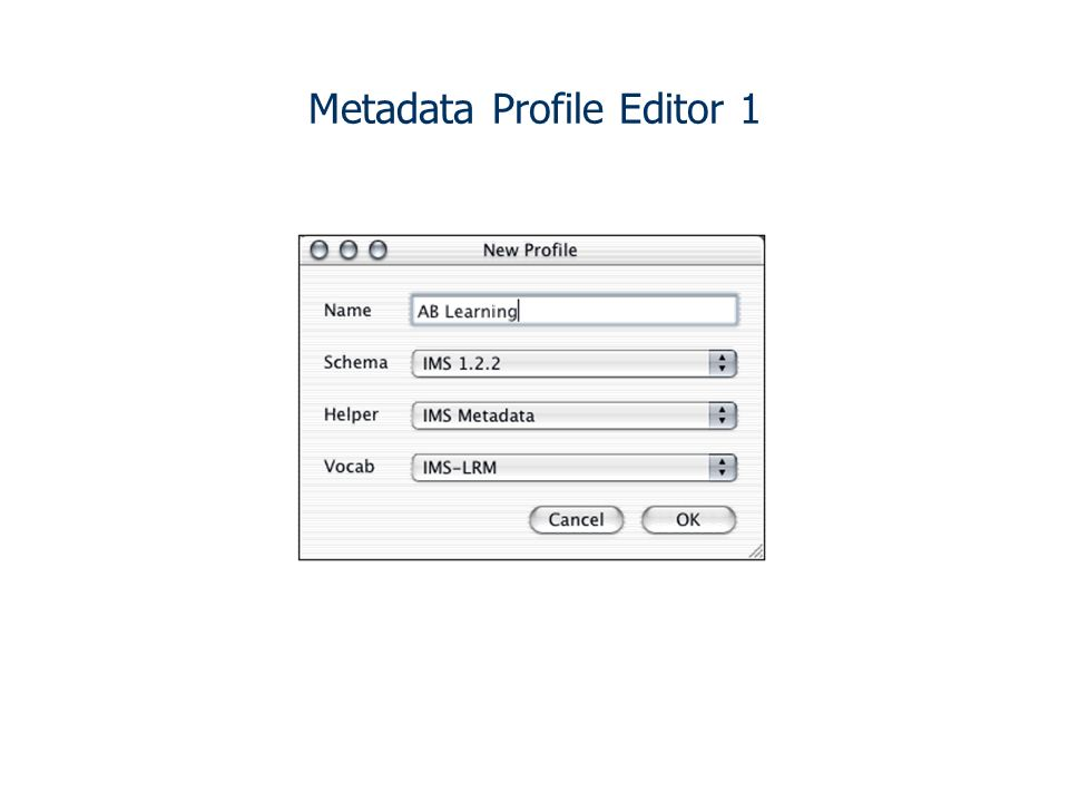 Metadata Profile Editor 1