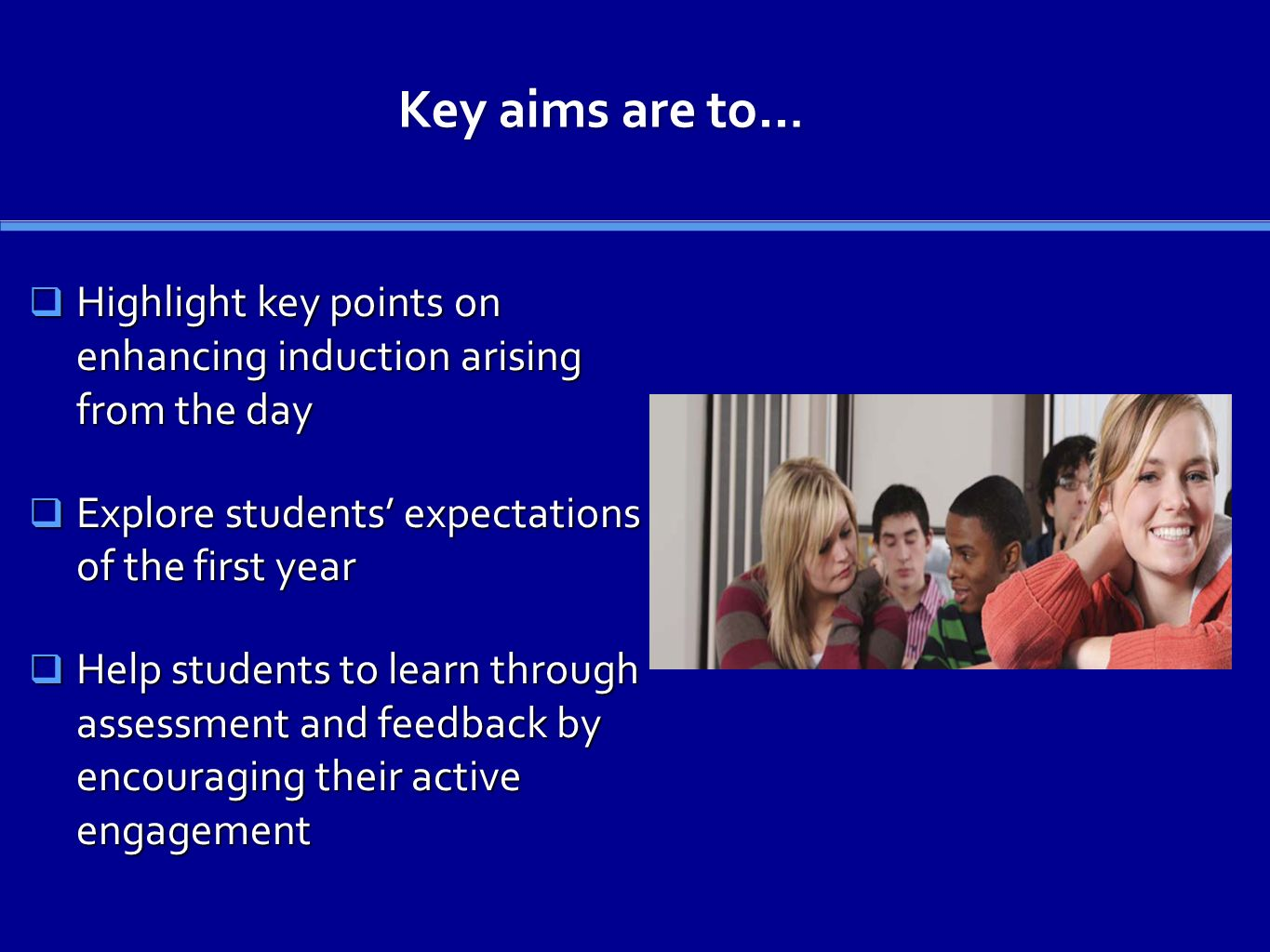 Key aims are to...