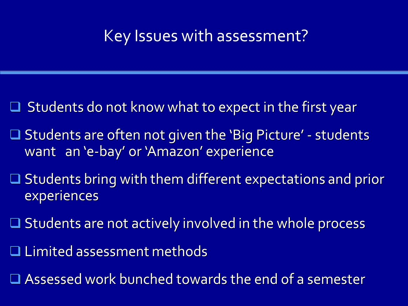 Key Issues with assessment.