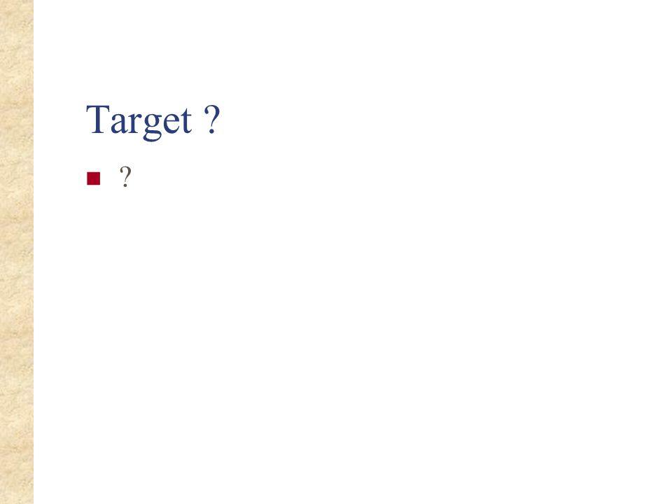 Target ? ?