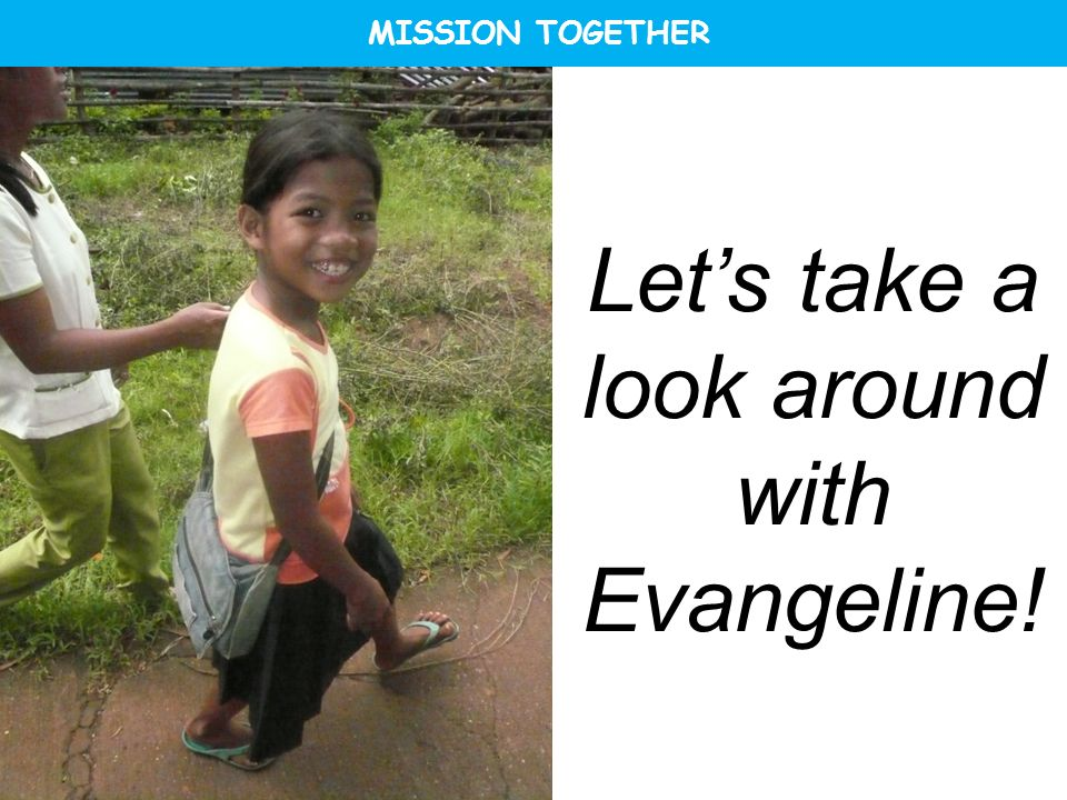 Lets take a look around with Evangeline! MISSION TOGETHER