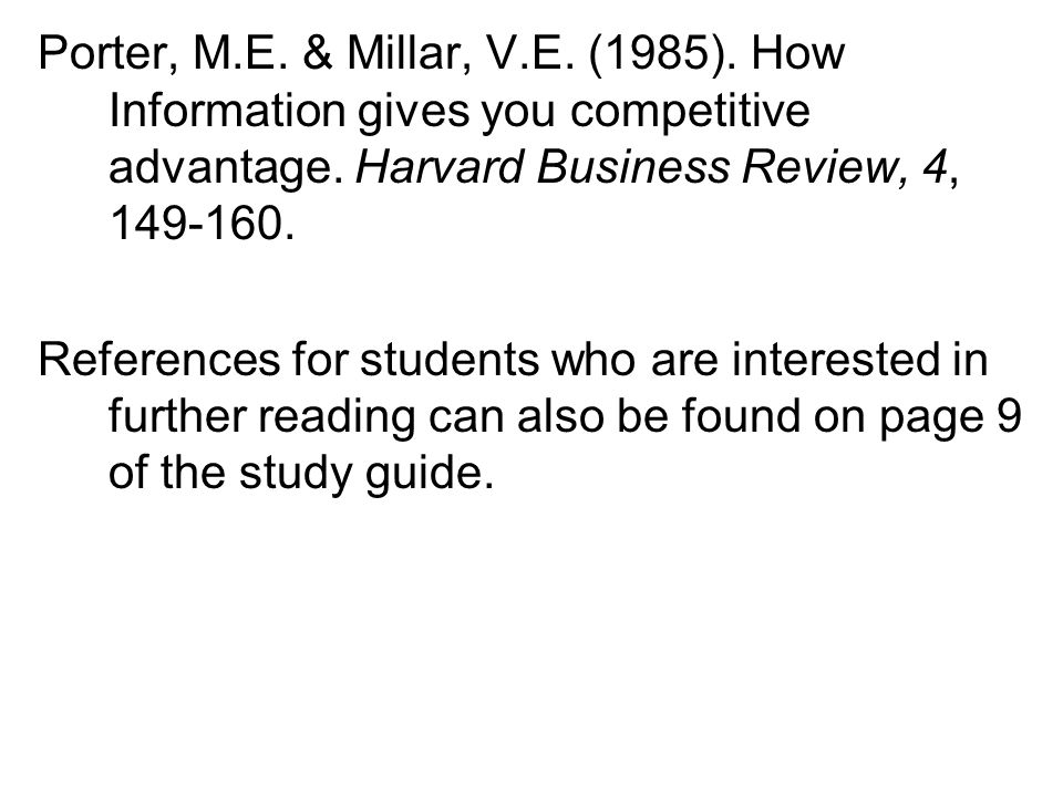 Porter, M.E. & Millar, V.E. (1985). How Information gives you competitive advantage.