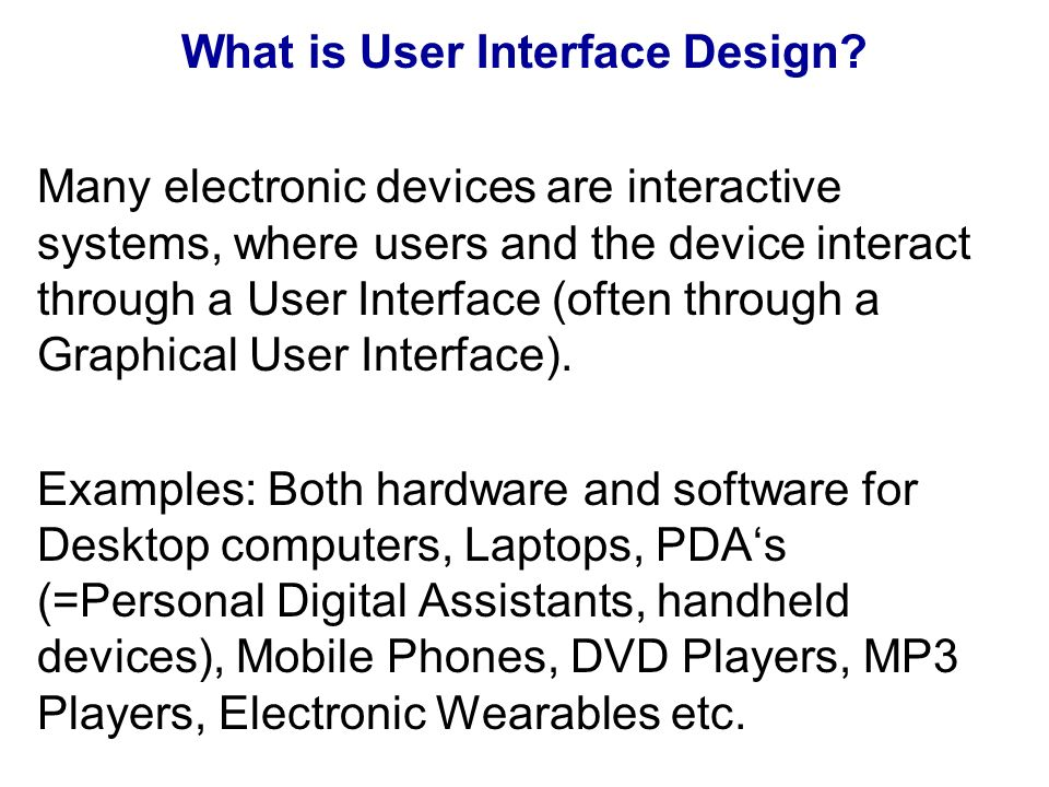 What is User Interface Design.
