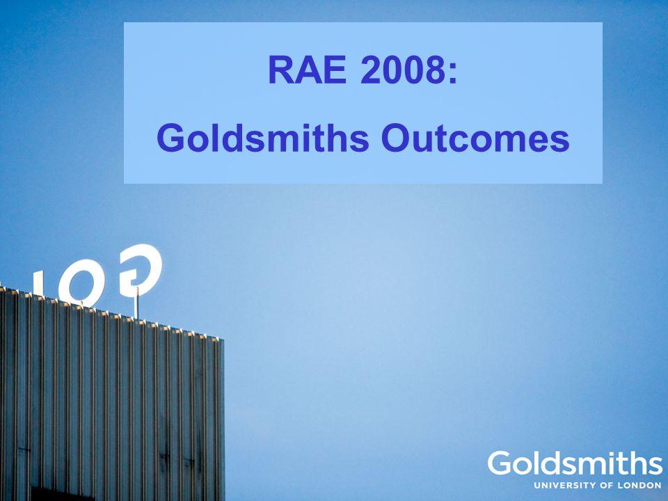 RAE 2008: Goldsmiths Outcomes