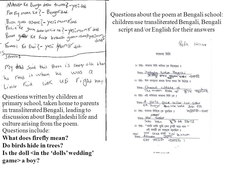 Questions about the poem at Bengali school: children use transliterated Bengali, Bengali script and/or English for their answers Questions written by