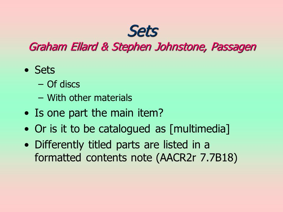 Sets Graham Ellard & Stephen Johnstone, Passagen Sets –Of discs –With other materials Is one part the main item.