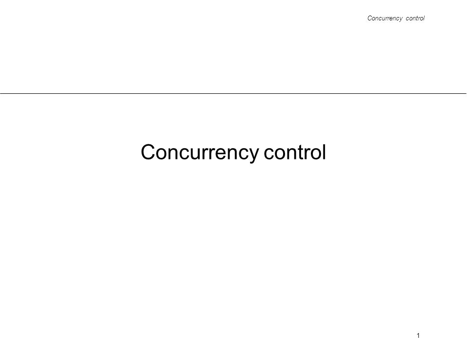Concurrency control 1