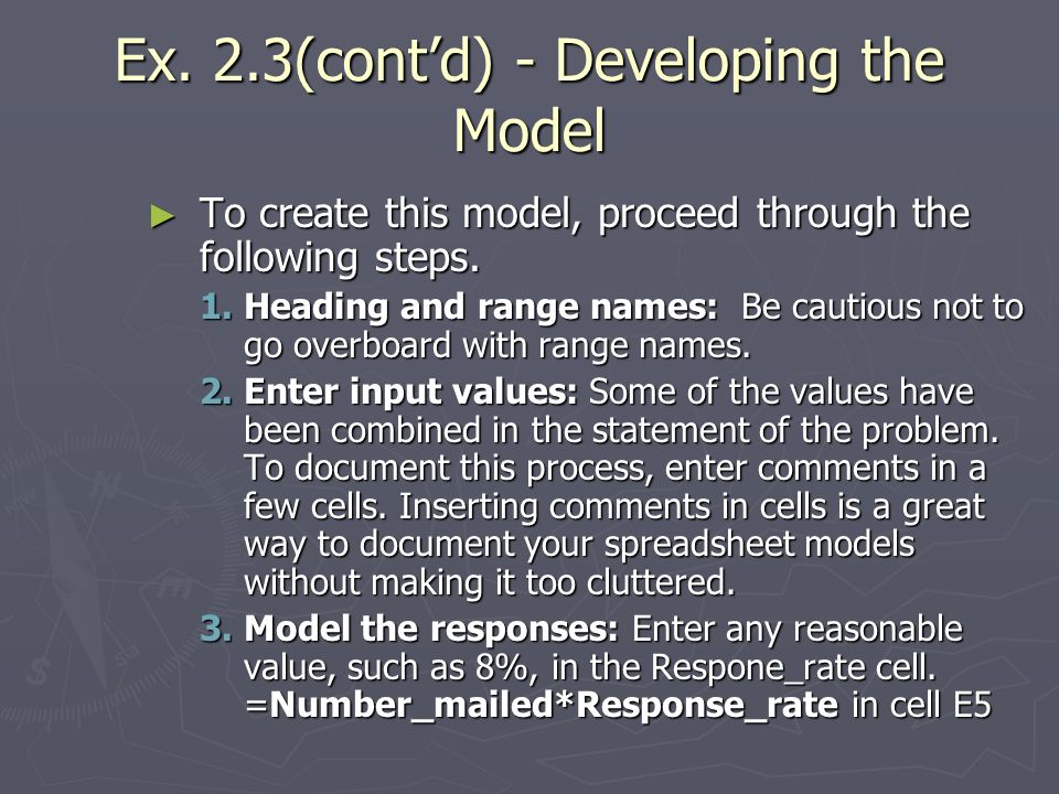 Ex. 2.3(contd) - Developing the Model To create this model, proceed through the following steps.
