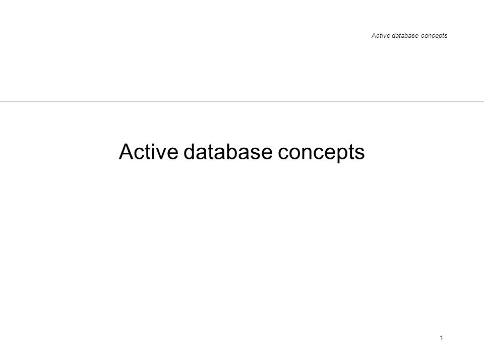 Active database concepts 1