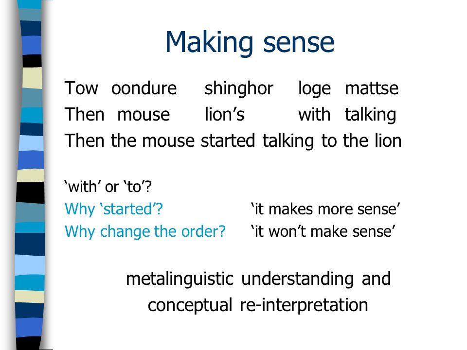 Making sense Tow oondureshinghorlogemattse Then mouselionswithtalking Then the mouse started talking to the lion with or to.