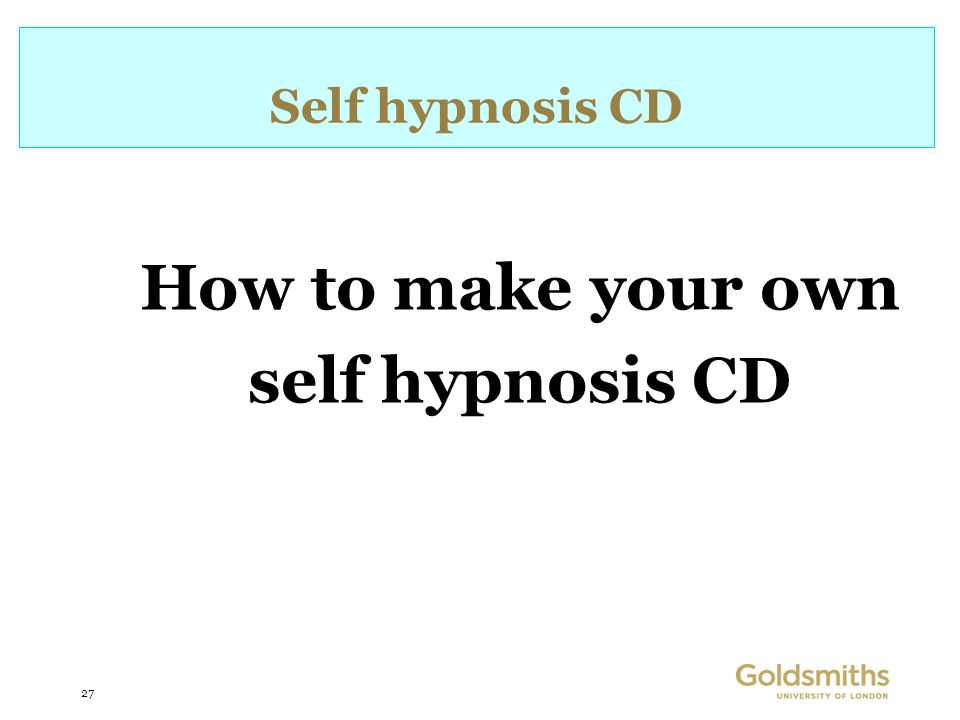 27 Self hypnosis CD How to make your own self hypnosis CD