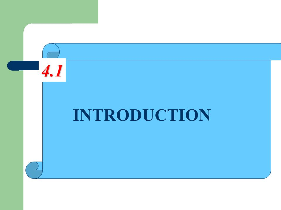 INTRODUCTION 4.1