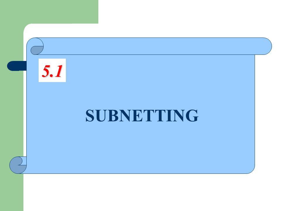 SUBNETTING 5.1
