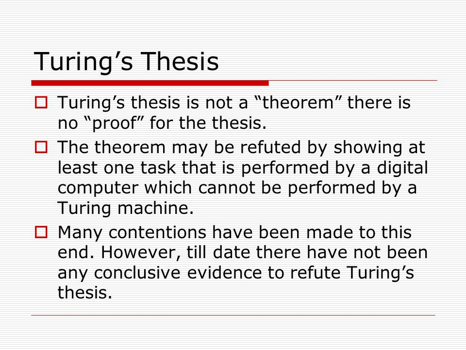 Conclusions Turing machines are a minimal extension over PDAs which provide greater expressiveness.
