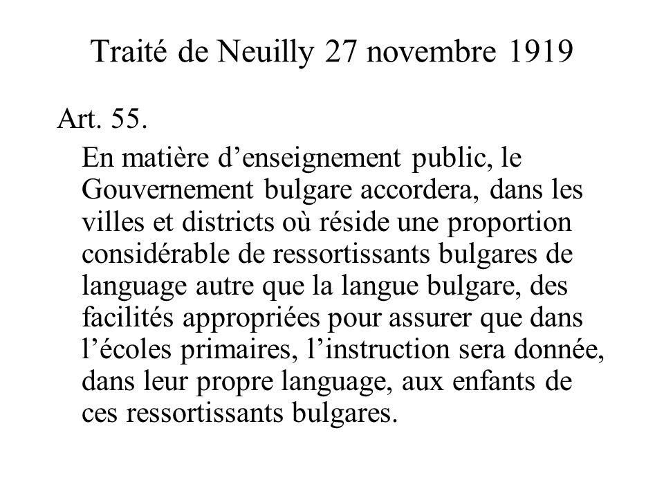 Traité de Neuilly 27 novembre 1919 Art. 55.