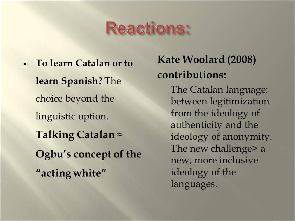 To learn Catalan or to learn Spanish. The choice beyond the linguistic option.