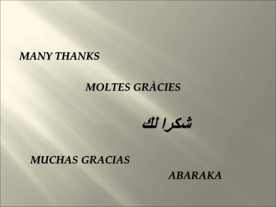 MANY THANKS MOLTES GRÀCIES شكرا لك MUCHAS GRACIAS ABARAKA