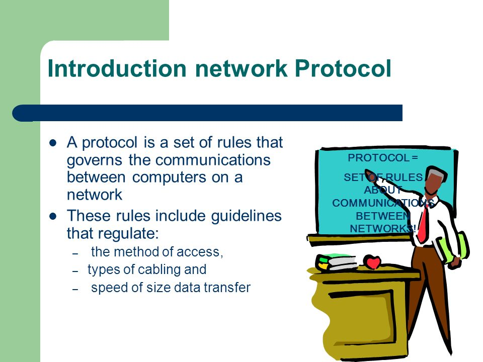 Introduction network Protocol A protocol is a set of rules that governs the communications between computers on a network These rules include guidelin