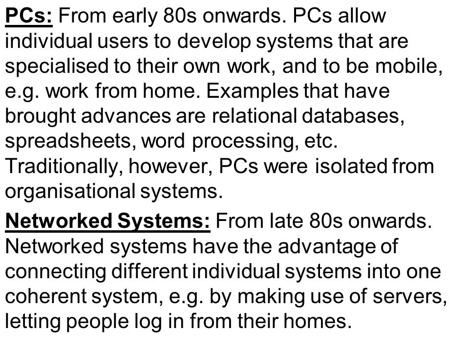 PCs: From early 80s onwards.