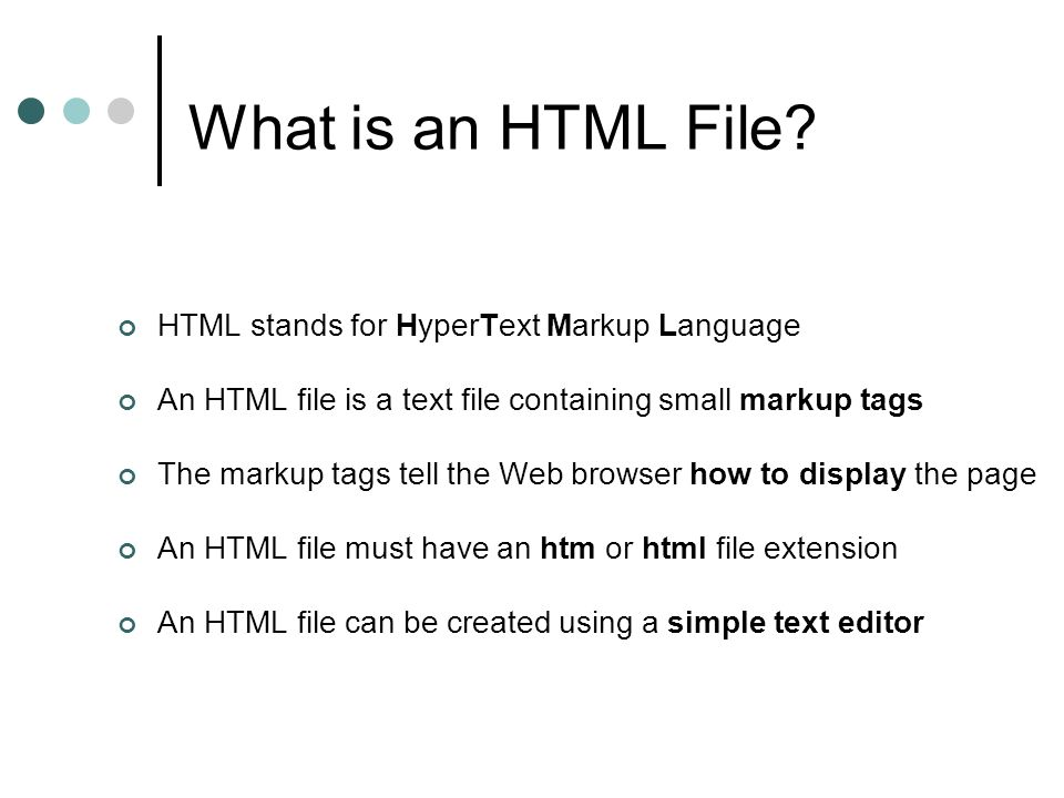 What is an HTML File.