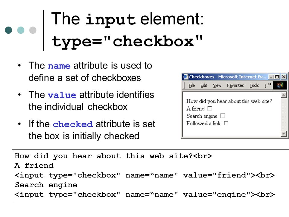 The input element: type= checkbox How did you hear about this web site.