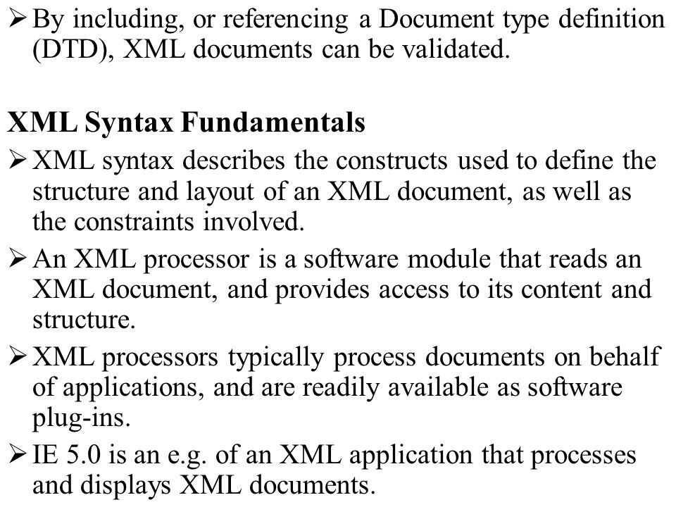 Entity: The basic building block of an XML document.