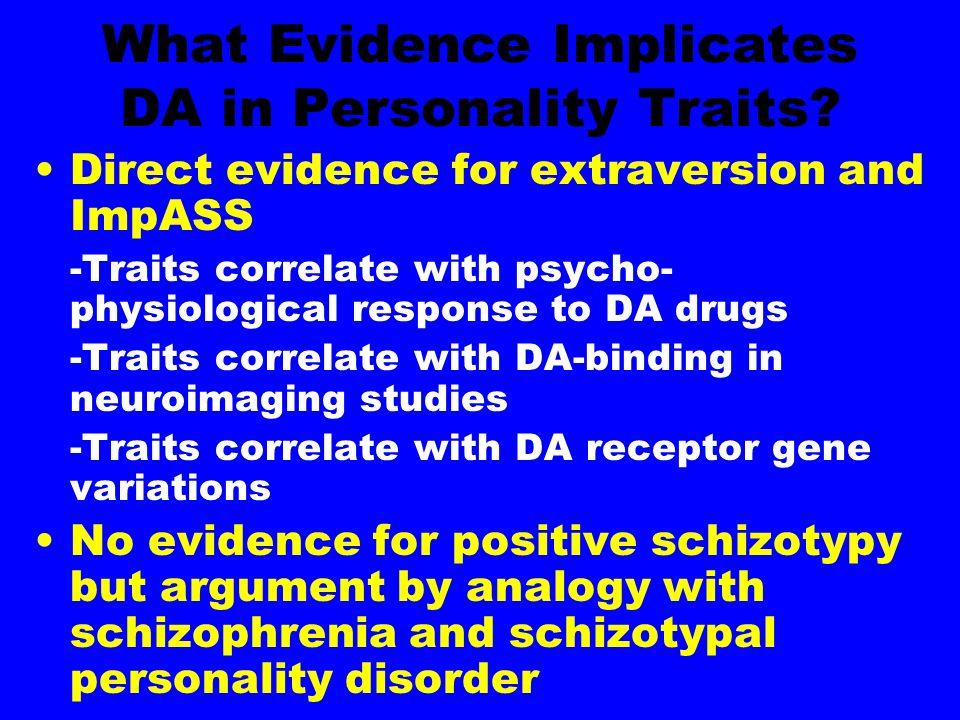DA and ImpASS: Sample Evidence Gray, Pickering & Gray (1994) SPET D2-binding in basal ganglia and EPQ-P
