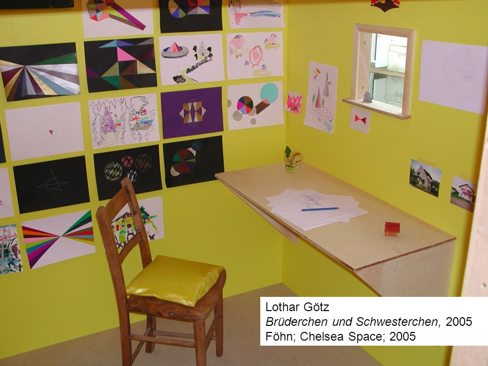 Lothar Götz Brüderchen und Schwesterchen, 2005 Föhn; Chelsea Space; 2005