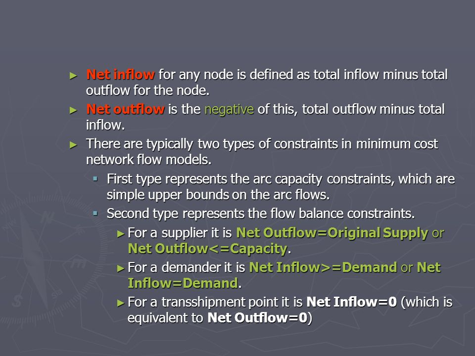Net inflow for any node is defined as total inflow minus total outflow for the node. Net inflow for any node is defined as total inflow minus total ou