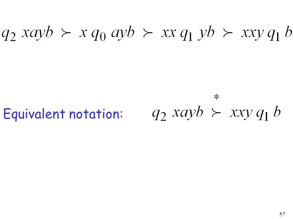 57 Equivalent notation: