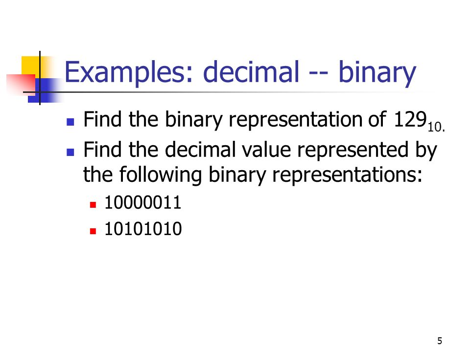 6 Examples: Representing fractional numbers Find the binary representations of: 0.5 10 0.75 10 Using only 8 binary digits find the binary representations of: 0.2 10 0.8 10