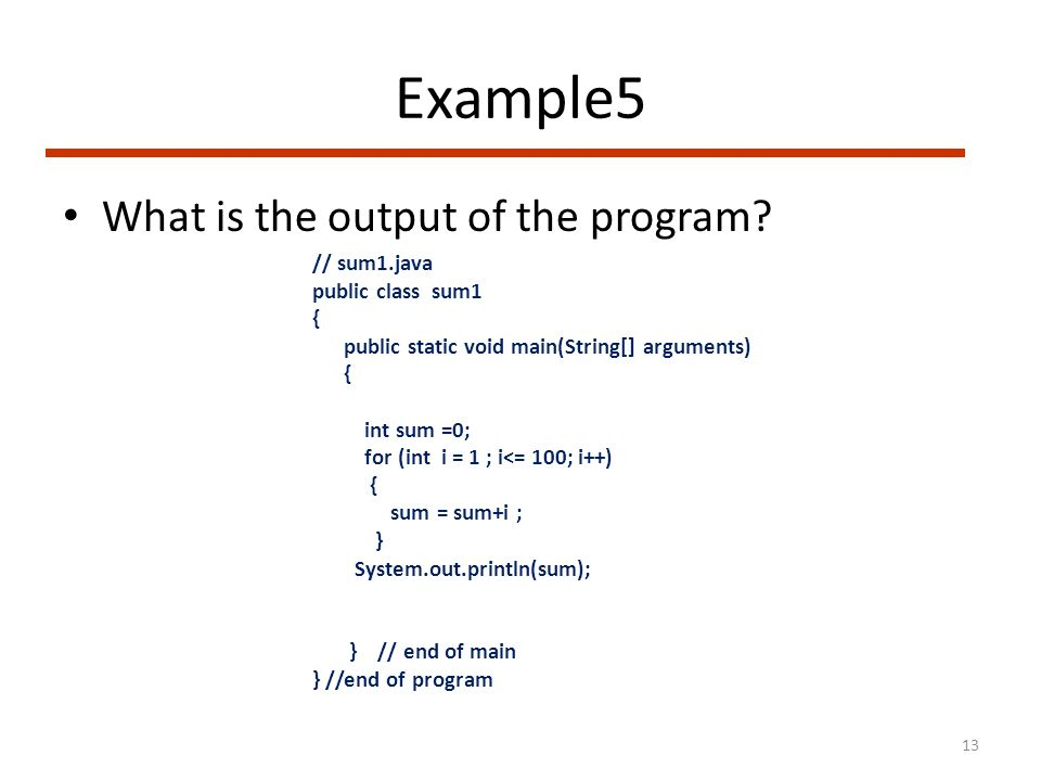 Example5 What is the output of the program.