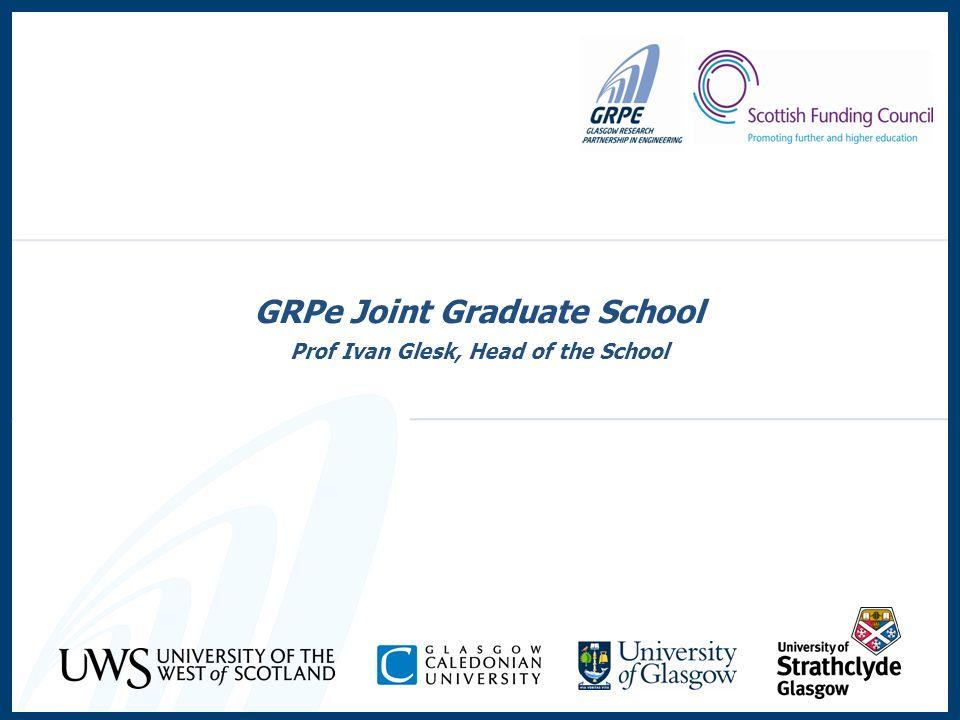 GRPe Joint Graduate School Prof Ivan Glesk, Head of the School