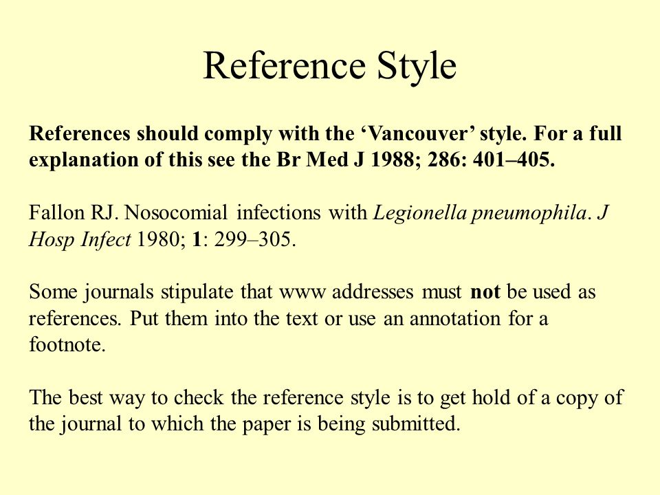 Reference Style References should comply with the Vancouver style.