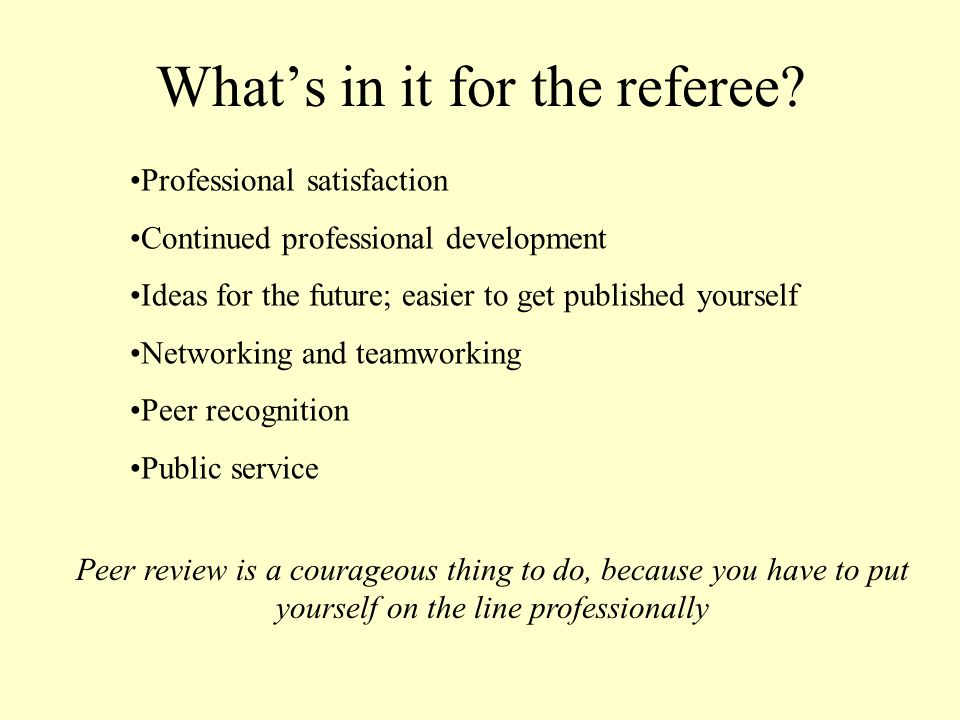 Whats in it for the referee.