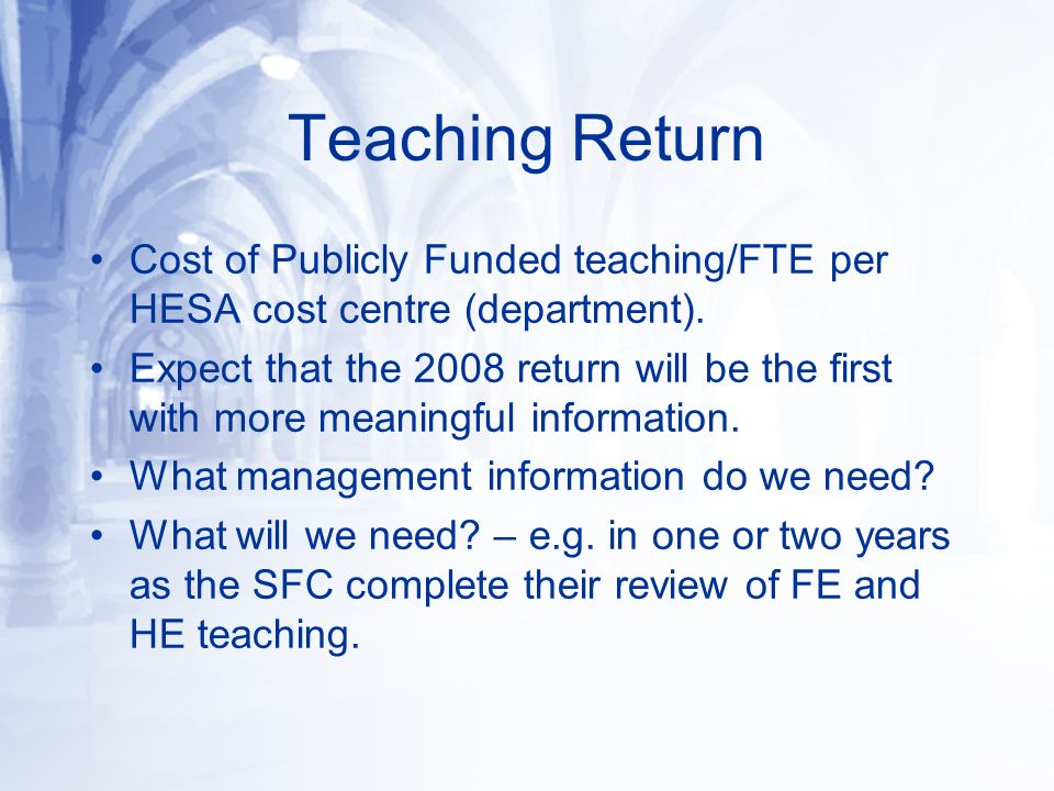 Teaching Return Cost of Publicly Funded teaching/FTE per HESA cost centre (department).