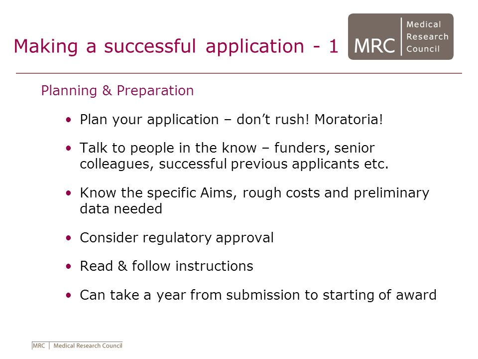 Making a successful application - 2 What and Why.The Hypothesis What is your hypothesis.