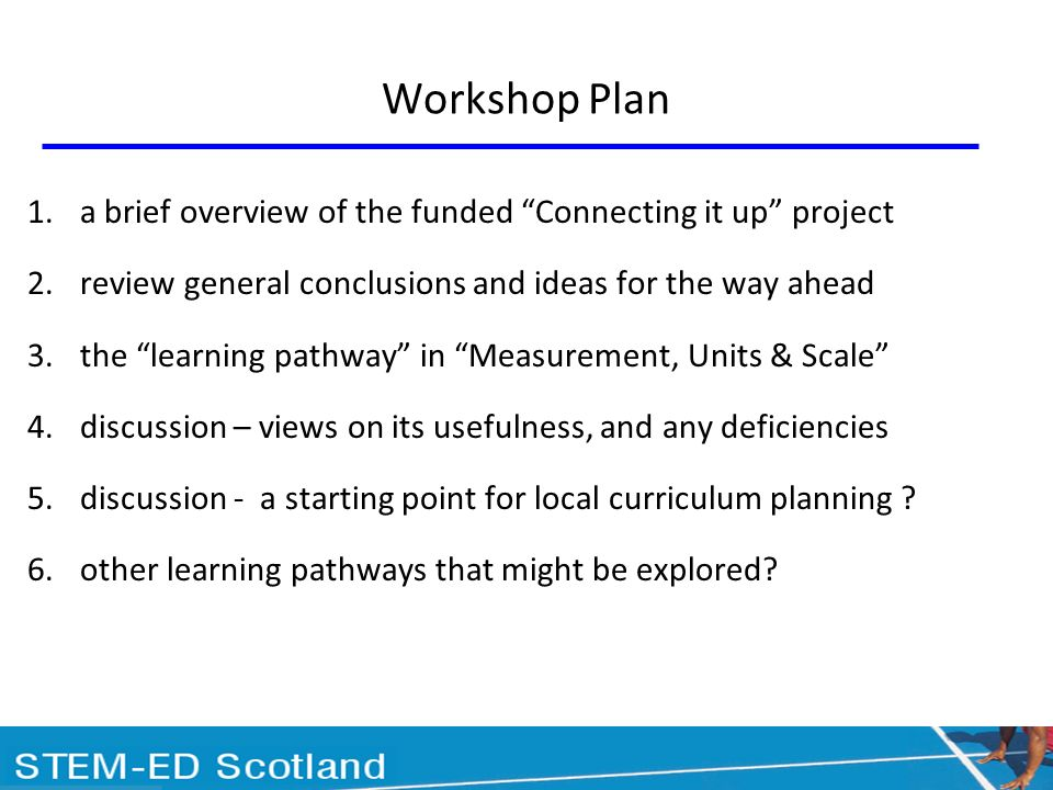 Project aim:to identify and promote coherent and progressive pathways to develop key concepts and skills across STEM in education up to age 15 funded by the Esmée Fairbairn Foundation collaborative project with Association of Science Education Scottish Mathematical Council Scottish Technology Teachers Association supplementary funding support from the Scottish Government to develop two additional pathways key to science has involved over 100 education professionals participating directly or through consultation events
