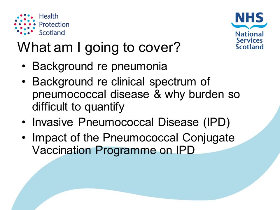 What am I going to cover? Background re pneumonia Background re clinical spectrum of pneumococcal disease & why burden so difficult to quantify Invasi
